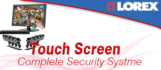 lorex-touch-screen-complet-security-systems