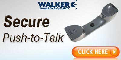 Walker Secure Push to Talk Handsets